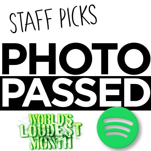 Playlist: Staff Picks - World's Loudest Month