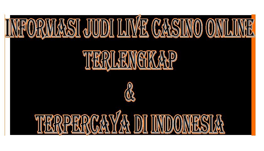 Informasi Judi Casino Online Terlengkap