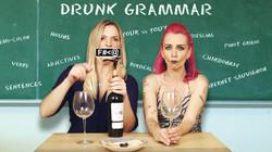 """""""Drunk Grammar"""""""