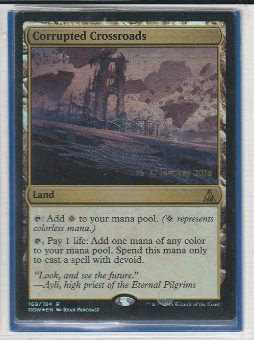 Corrupted Crossroads Foil Oath of the Gatewatch Promos #169/184