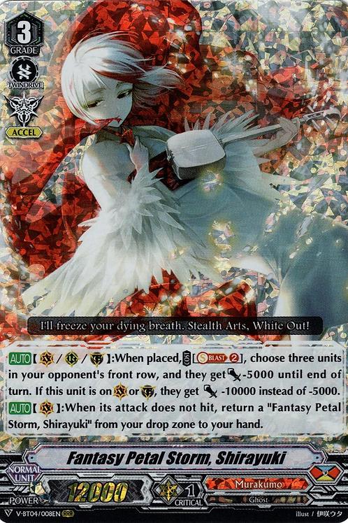 Fantasy Petal Storm, Shirayuki V-BT04/008EN