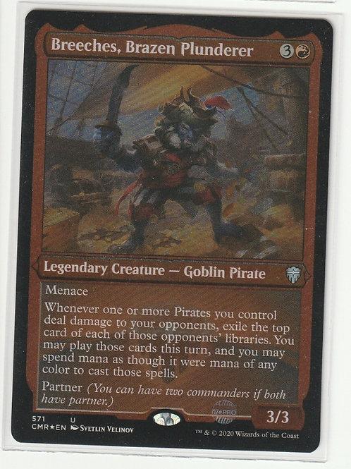 Breeches, Brazen Plunderer Etched Foil Commander Legends #571