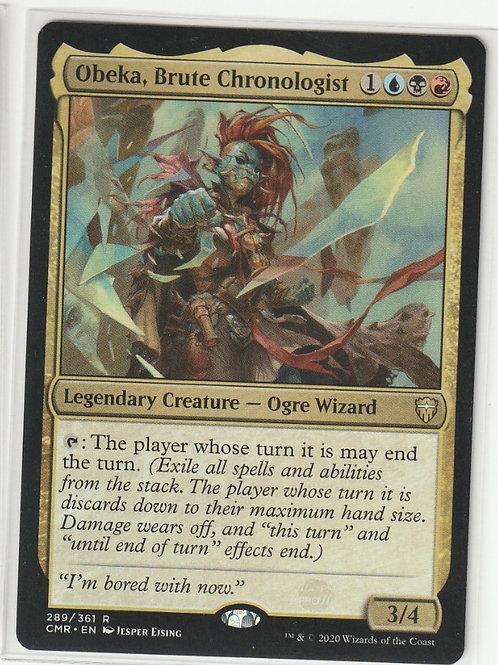 Obeka, Brute Chronologist Commander Legends #289/361