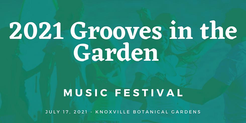 2021 Grooves in the Garden