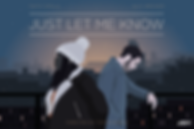 Just let me know poster (4k).png