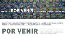 Exposición Por Venir, del 3 de diciembre al 15 de febrero.