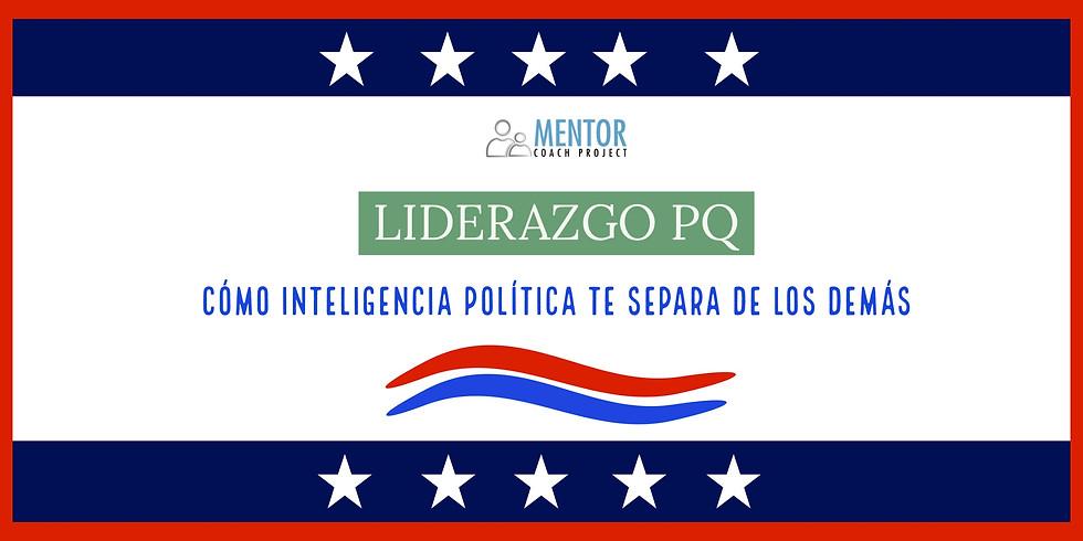 Liderazgo PQ: Cómo la Inteligencia Política te Separa de los Demás