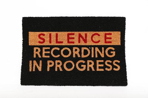 Silence Recording in Progress Door Mat