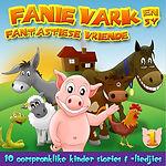 Fanie Vark en syFantastiese Vriende - Vol 1