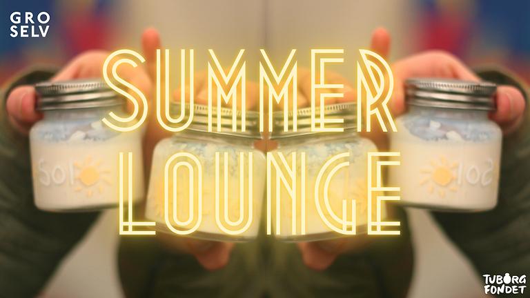 GRO SELV på Kunsten Summer Lounge