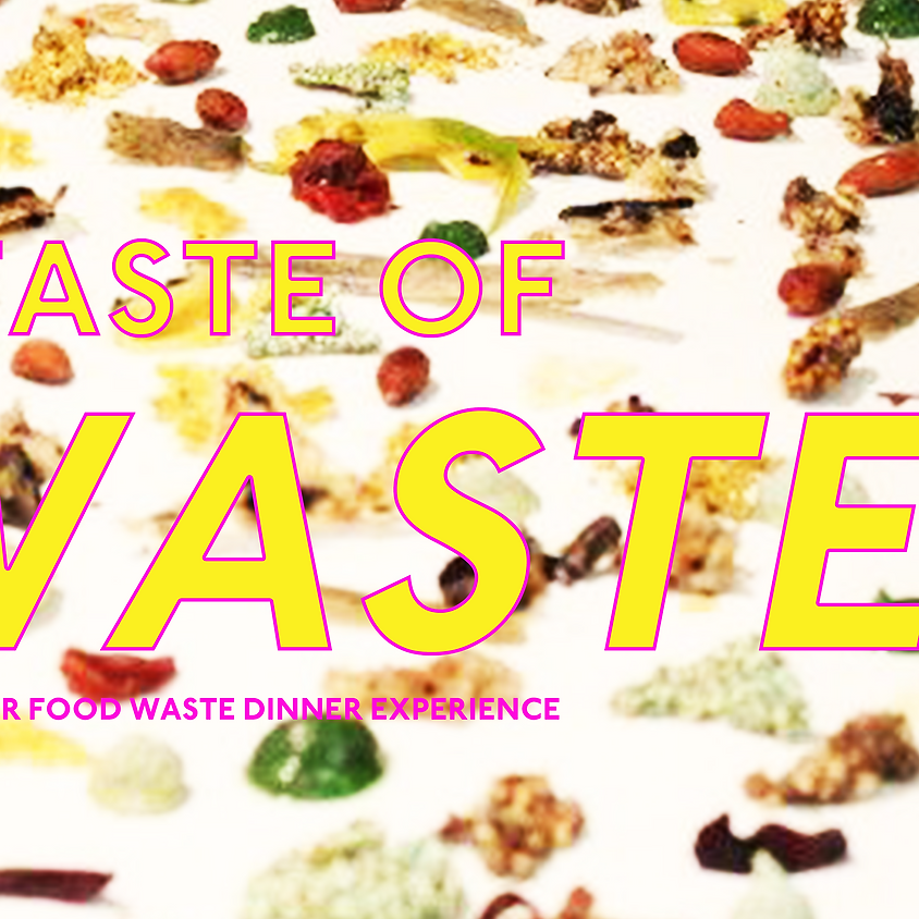 A Taste Of Waste