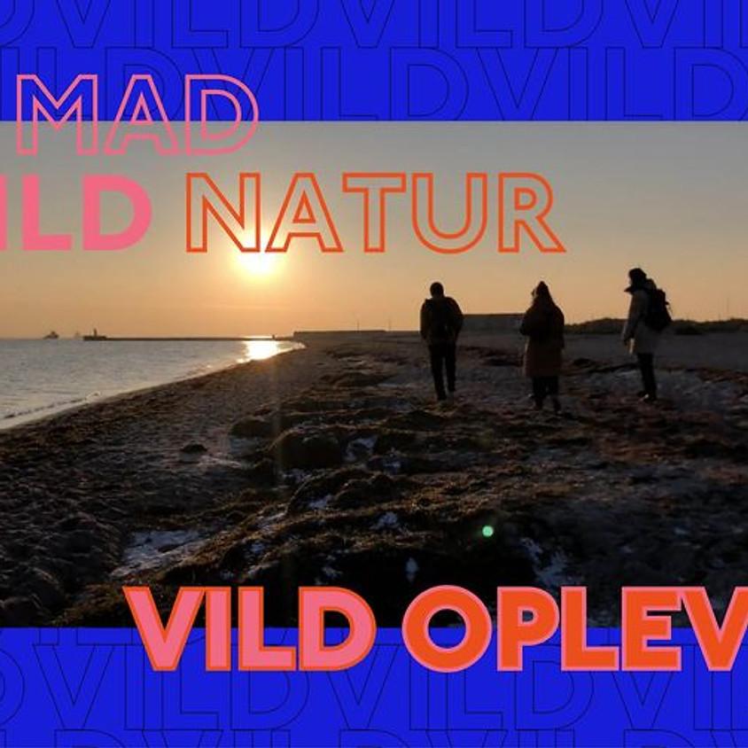 VILD MAD, VILD NATUR, VILD OPLEVELSE - KØBENHAVN