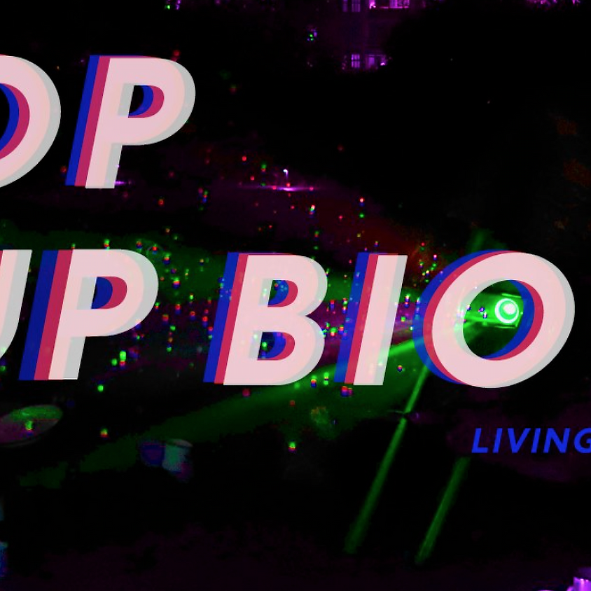 Pop-Up Bio: Living the Change