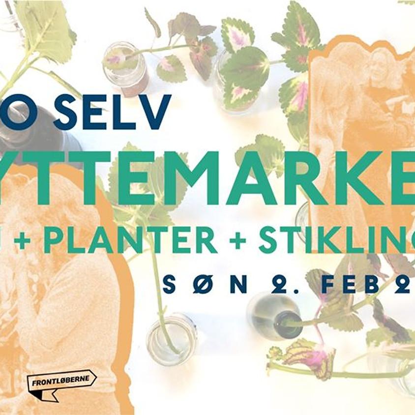 GRO SELV Byttemarked m. tøj, bøger og stiklinger
