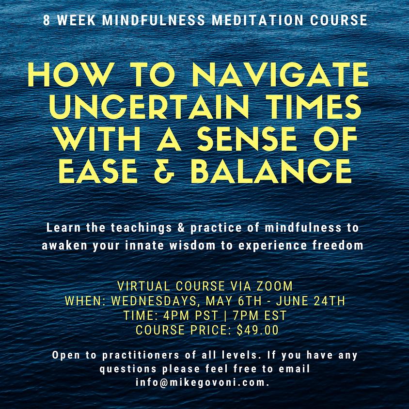 8 Week Mindfulness Meditation Course