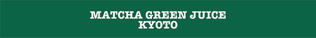 MATCHA GREEN JUICE KYOTO.jpg