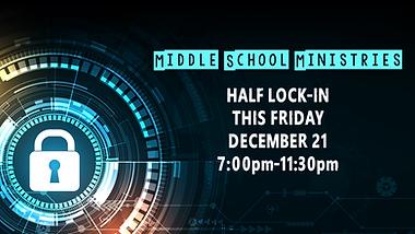 12212018 Middle School Half Lock In.png
