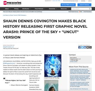 "SHAUN DENNIS COVINGTON MAKES BLACK HISTORY RELEASING FIRST GRAPHIC NOVEL ARASHI: PRINCE OF THE SKY + ""UNCUT"" VERSION"