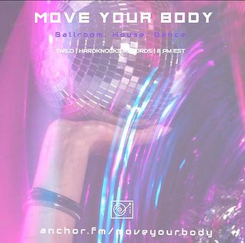 move your body radio show with dj twilo