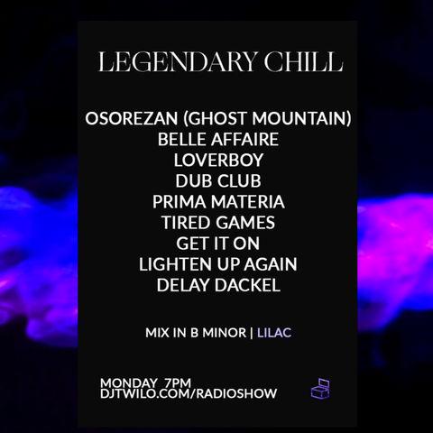 Legendary Chill   LILAC DJ SET 11   Downtempo.Chillout.