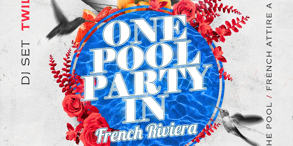 One Pool Party In .. French Riviera | Sundays ToppingRose House