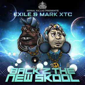 Exile & Mark XTC - Back 2 The New Skool EP