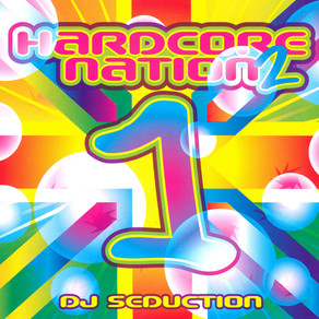 Hardcore Nation - DJ Seduction