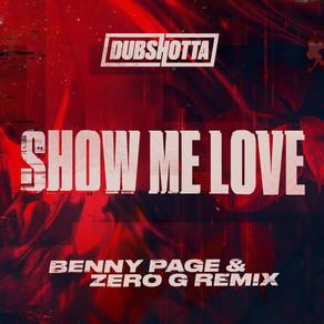 Benny Page & Zero G - Show Me Love