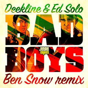 Deekline & Ed Solo - Bad Boys (Ben Snow Remix)