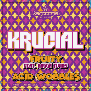 Krucial Feat. The Ragga Twins - Fruity