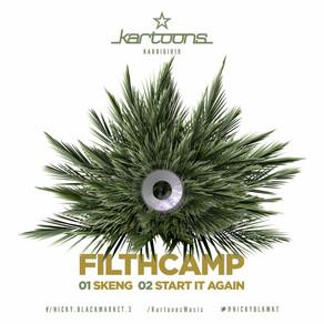 Filth Camp - Start It Again