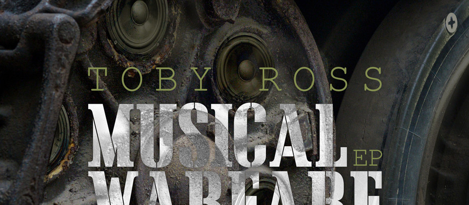 Toby Ross - Musical Warfare EP