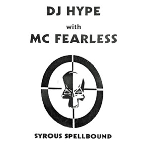 DJ Hype Feat. MC Fearless - Syrous Spellbound