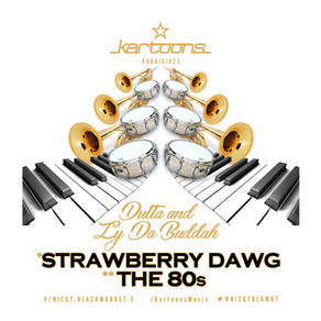 Dutta & Ly Da Buddah - Strawberry Dawg | The 80's