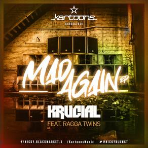 Krucial - Mad Again EP