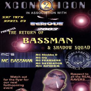 Xcon 2 Icon - The Return of Bassman