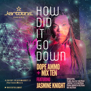 Dope Ammo & Mix Ten Feat. Jasmine Knight - How Did It Go Down