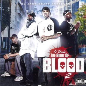 DJ Jack Beatz Presents G Unit – The Sight Of Blood 2