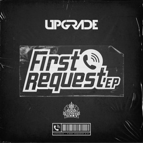 Upgrade - First Request EP