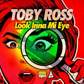 Toby Ross - Look Inna Mi Eye