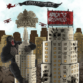 Lowriderz - Back To Business EP