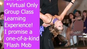 VIRTUAL *FLASH MOB FORMATION* CLASS