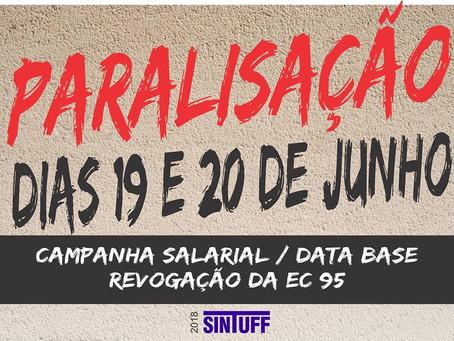 Campanha Salarial: Paralisação nacional nos dias 19 e 20 de junho
