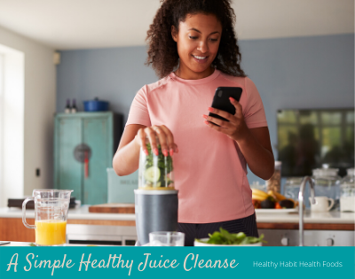 A Simple Healthy Juice Cleanse