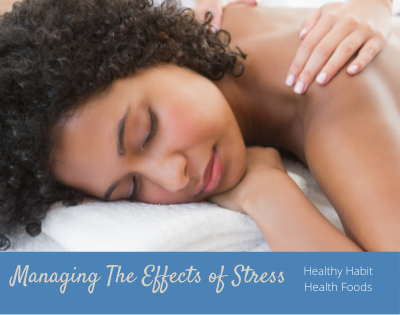 Managing The Effects of Stress