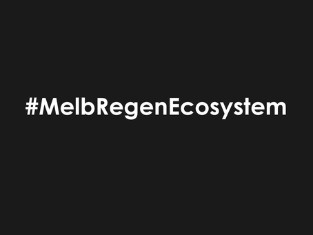 #MelbRegenEcosystem