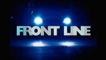 FRONTLINE   © HOT SHOT FILMS
