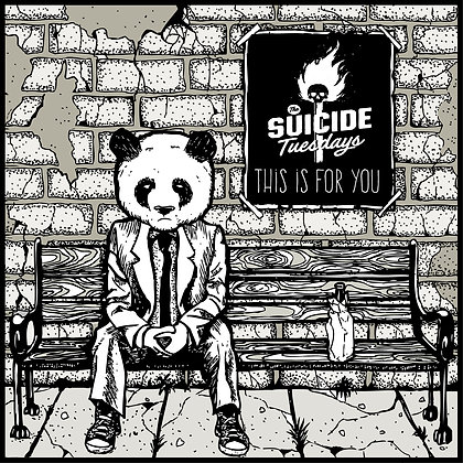The Suicide Tuesdays - This is for You CD