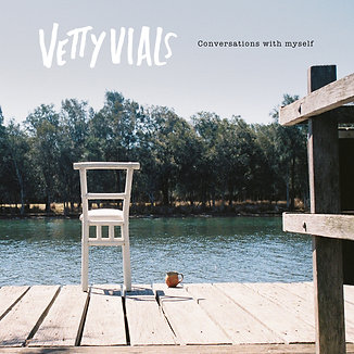 Vetty Vials - Conversations With Myself LP