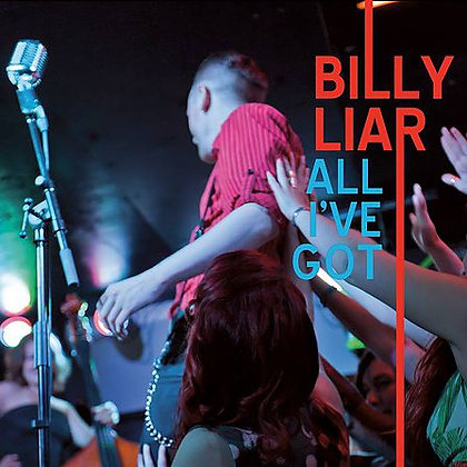 Billy Liar - All I've Got CD